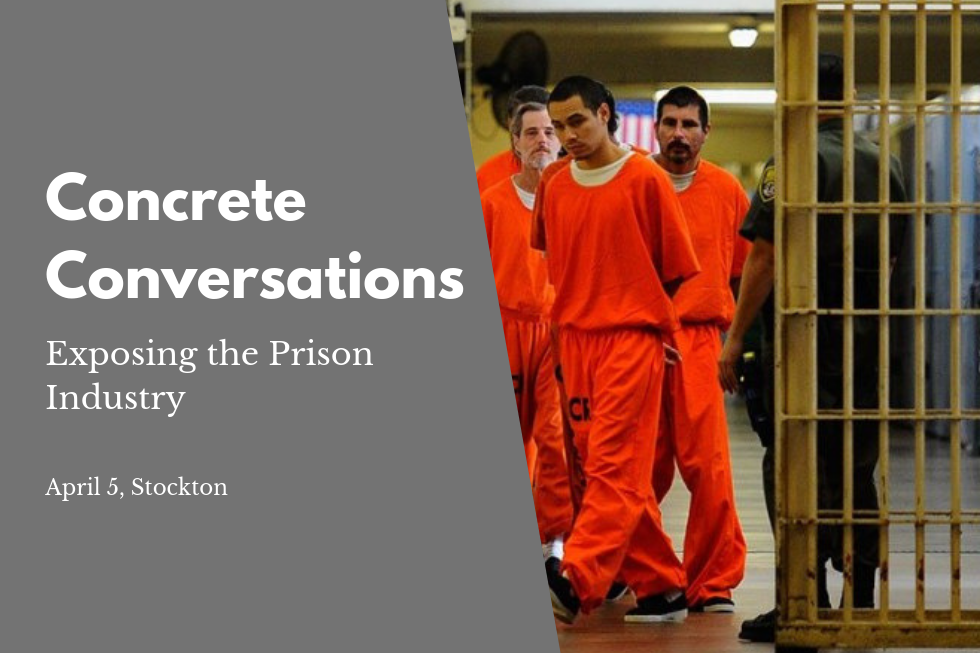 Concrete Conversations: Exposing The Prison Industry